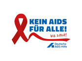 KEIN AIDS FÜR ALLE! Deutsche Aids-Hilfe startet bundesweite Kampagne